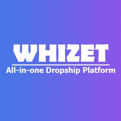 Whizet - All In One Dropship Platform Bot for Facebook Messenger
