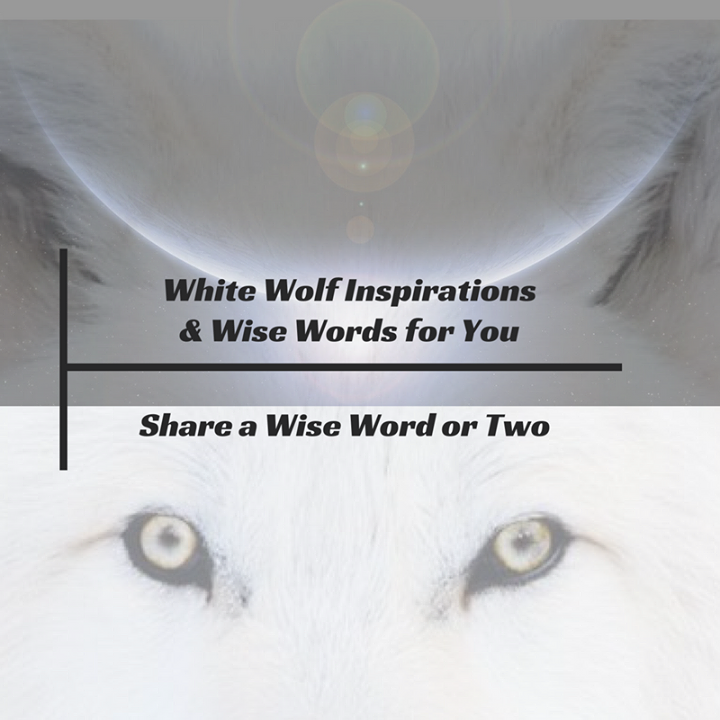 White Wolf Inspirations & Wise Words for You Bot for Facebook Messenger